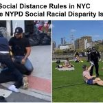 Social Distance Expose Social Disparity in NYPD Racial Enforcement